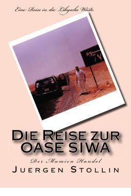 """Von Marsa Matruh zur Oase """"SIWA"""""""